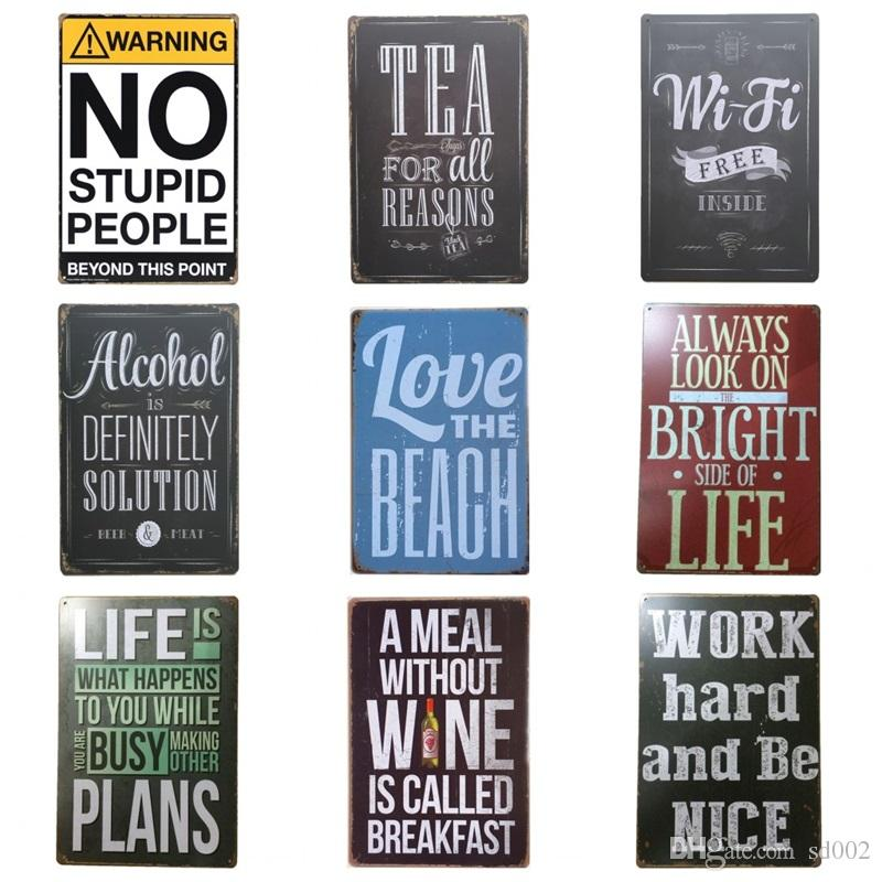 Retro Words Theme Style Tin Poster Unique Design Tins Sign For Home Bedroom Bar Multi Place Hang Iron Painting Top Quality 20*30cm Z